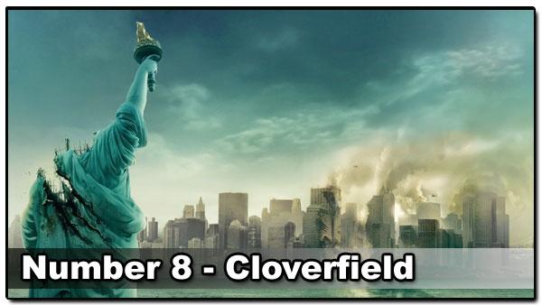 Top 10 Best Guy Movies - Cloverfield