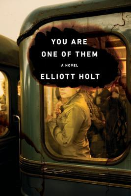 you are one of them by elliott holt