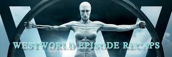 Westworld Season 1 Walkthrough and Explanation