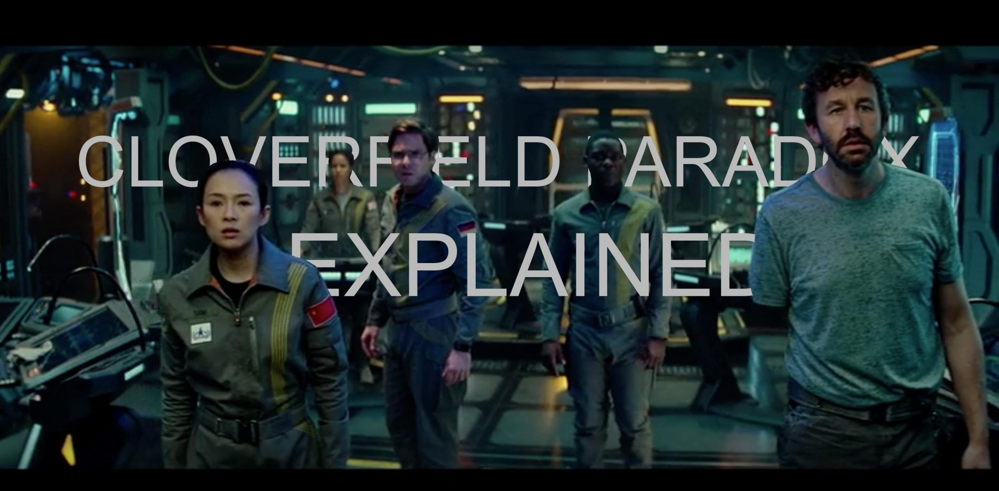 Can You Explain This Cloverfield Paradox Thing? - Taylor