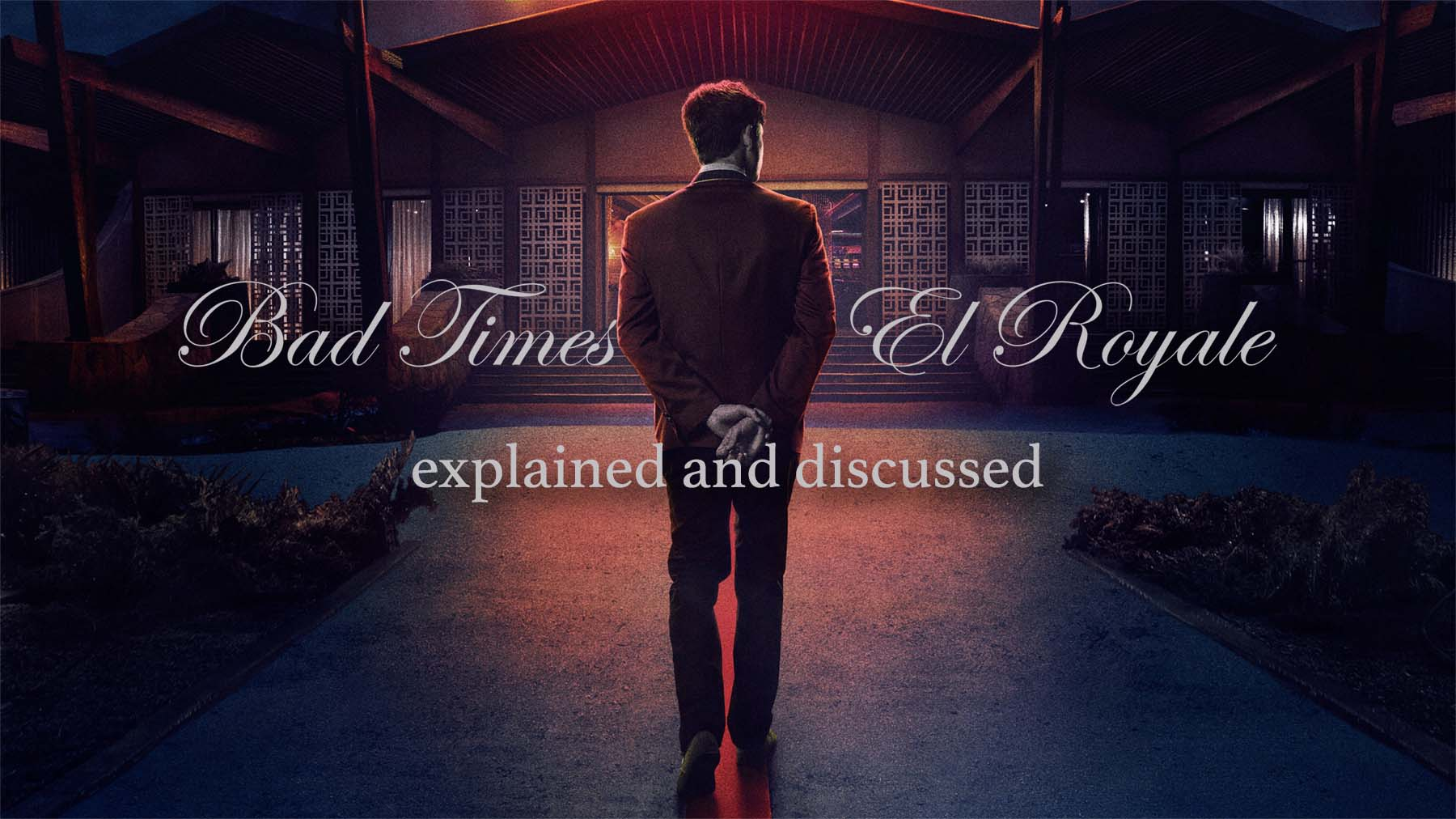 The Ending of Bad Times at the El Royale Explained - Taylor