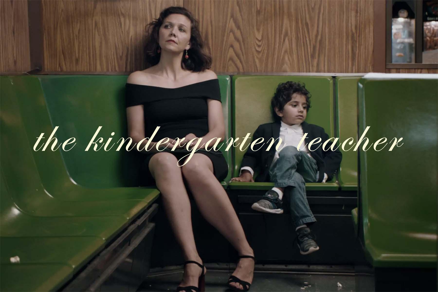 the kindergarten teacher movie explained - Kindergarten Teacher Movie