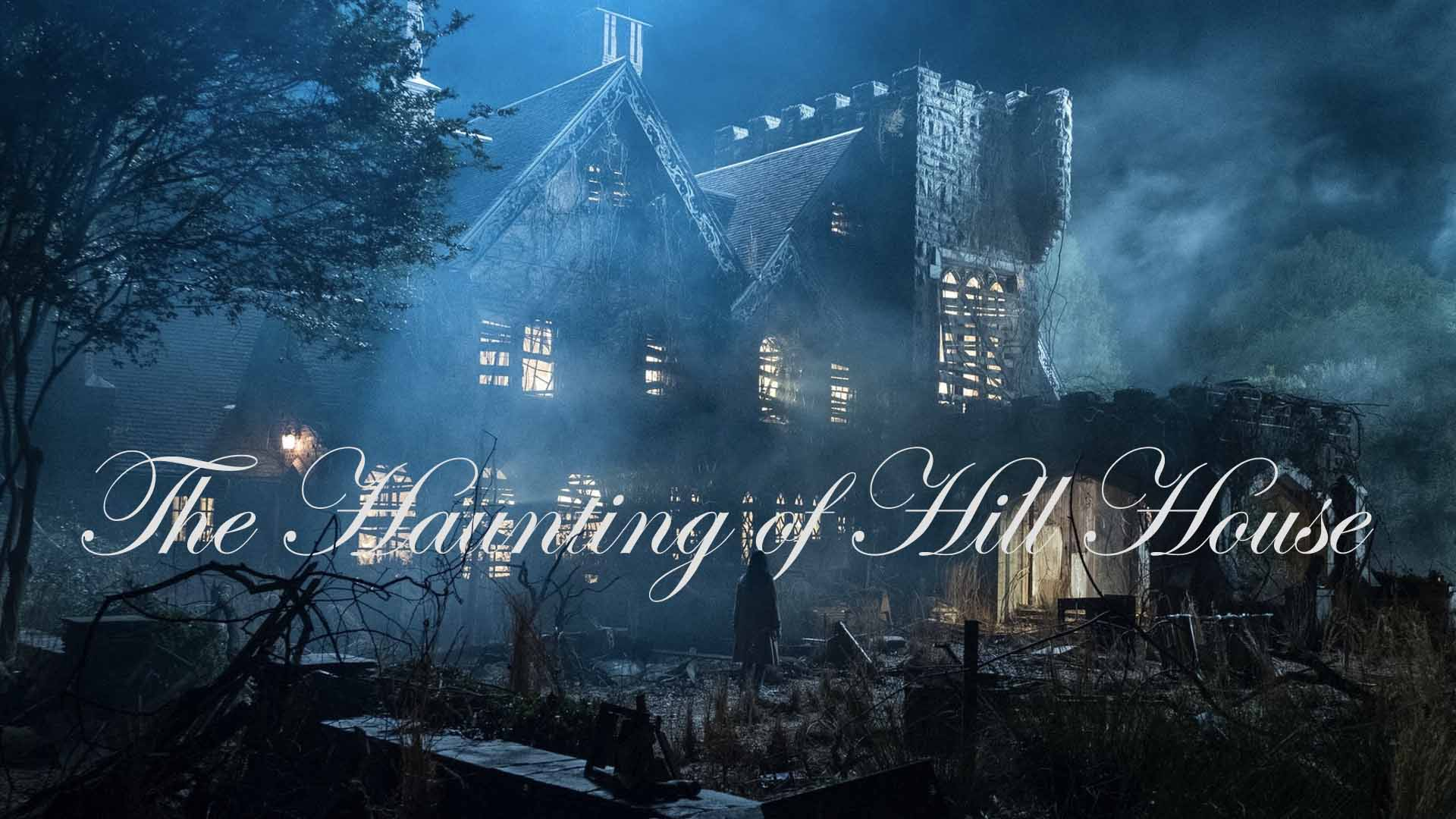 The Haunting Of Hill House Explored And Digested Taylor Holmes Inc